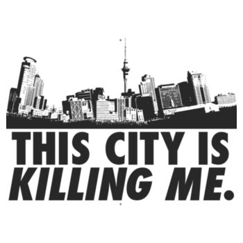 This city is killing me Design
